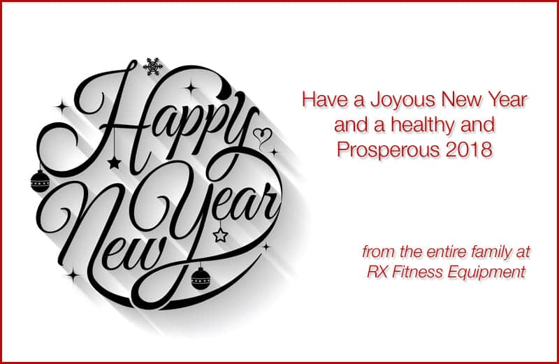 Happy New Year from your family at RX Fitness