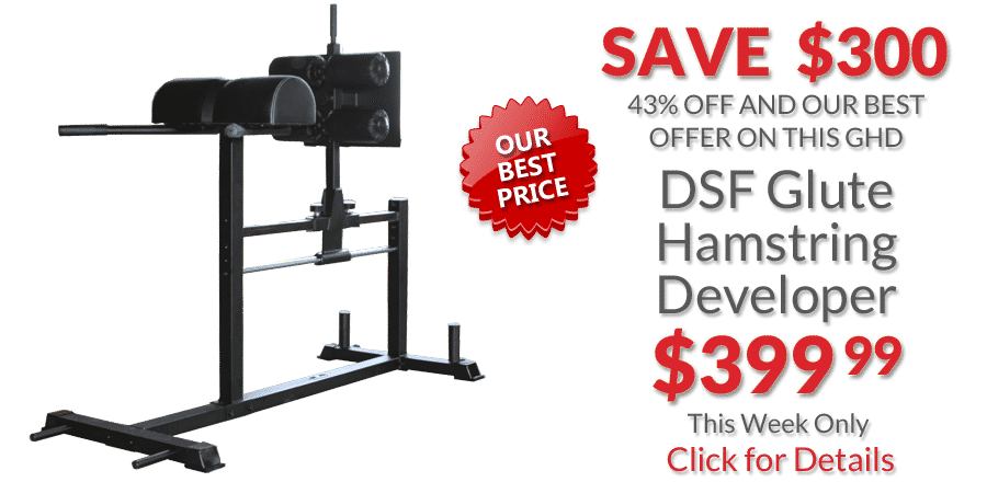 DSF Glute Hamstring Developer Deal of the Week